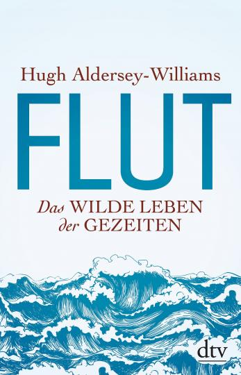 Hugh Aldersey-Williams: Flut