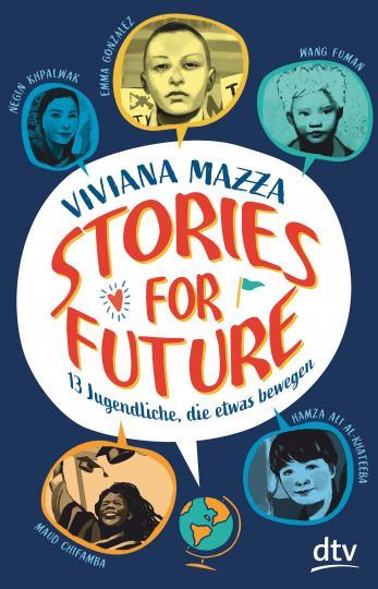 Viviana Mazza, Paolo d'Altan: Stories for Future – 13 Jugendliche, die etwas bewegen