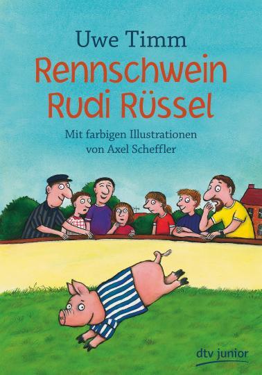 Uwe Timm, Axel Scheffler: Rennschwein Rudi Rüssel