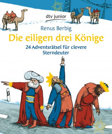 Renus Berbig, Anke Kuhl: Die eiligen drei Könige