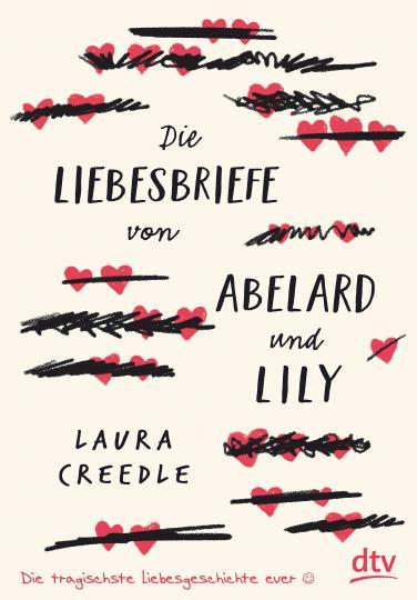 Laura Creedle: Die Liebesbriefe von Abelard und Lily