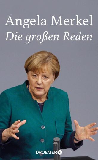 Angela Merkel: Angela Merkel, Die großen Reden