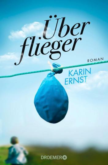 Karin Ernst: Überflieger