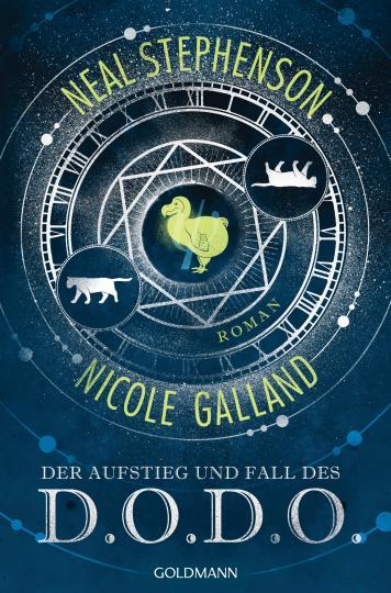 Nicole Galland, Neal Stephenson: Der Aufstieg und Fall des D.O.D.O.