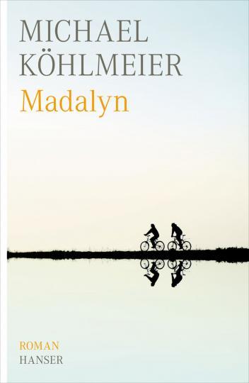 Michael Köhlmeier: Madalyn