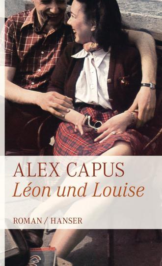 Capus, Alex: Léon und Louise