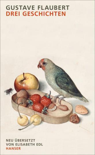 Gustave Flaubert: Drei Geschichten