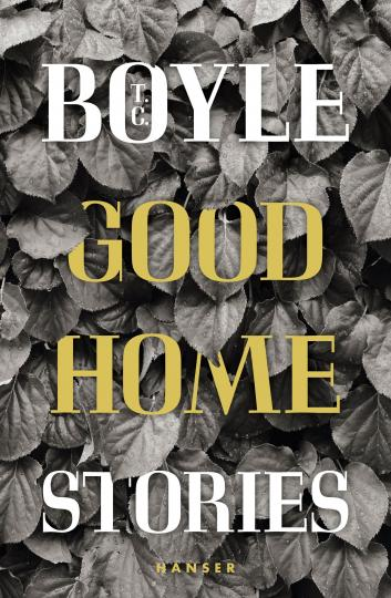 T.C. Boyle: Good Home