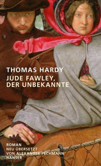 Thomas Hardy: Jude Fawley, der Unbekannte