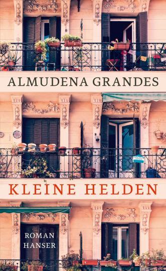 Almudena Grandes: Kleine Helden