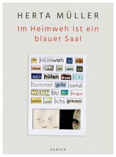Herta Müller: Im Heimweh ist ein blauer Saal