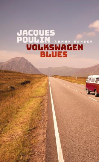 Jacques Poulin: Volkswagen Blues