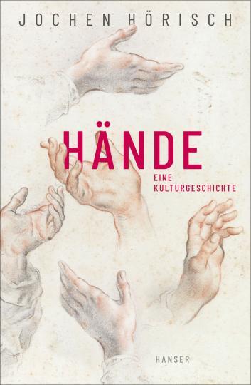 Jochen Hörisch: Hände
