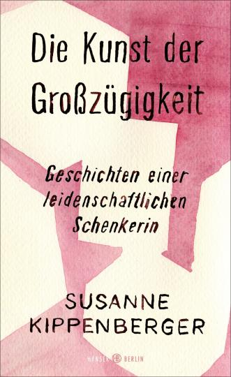 Susanne Kippenberger: Die Kunst der Großzügigkeit