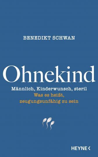 Benedikt Schwan: Ohnekind