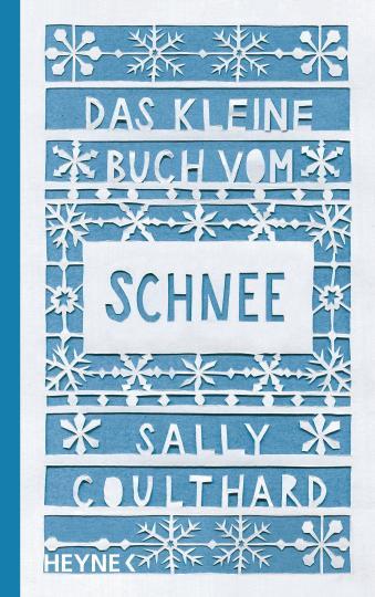 Sally Coulthard: Das kleine Buch vom Schnee