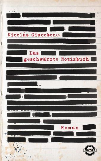 Nicolas Giacobone: Das geschwärzte Notizbuch