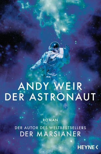 Andy Weir: Der Astronaut