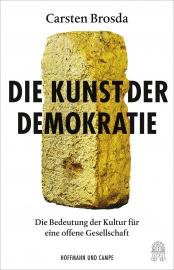 Carsten Brosda: Die Kunst der Demokratie