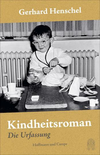 Gerhard Henschel: Kindheitsroman