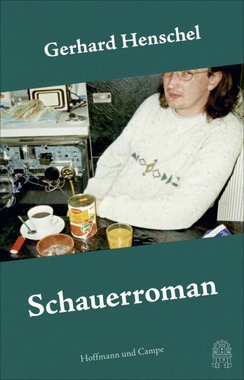 Gerhard Henschel: Schauerroman
