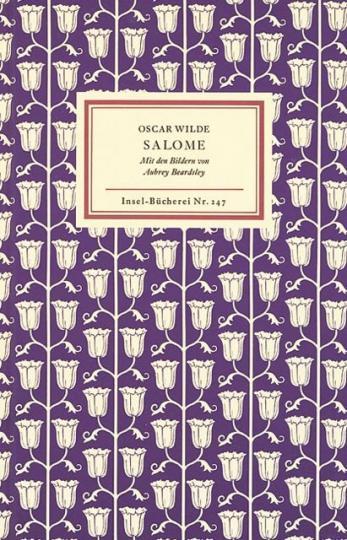 Oscar Wilde, Aubrey Beardsley: Salome. Tragödie in einem Akt