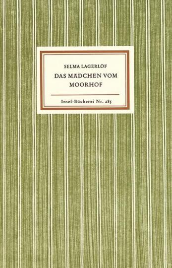 Selma Lagerlöf: Das Mädchen vom Moorhof