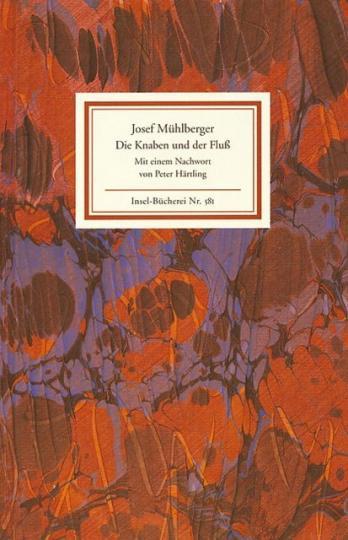 Josef Mühlberger: Die Knaben und der Fluß