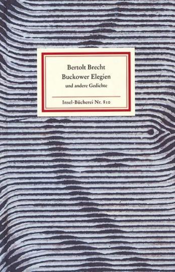 Bertolt Brecht: Buckower Elegien. Gedichte im Exil.