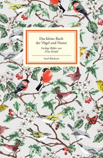 Fritz Kredel: Das kleine Buch der Vögel und Nester