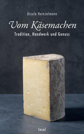 Ursula Heinzelmann: Vom Käsemachen
