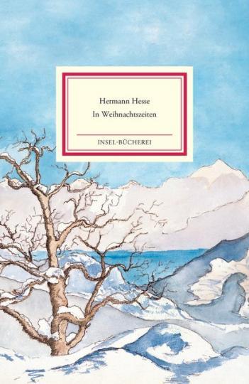Hermann Hesse: In Weihnachtszeiten