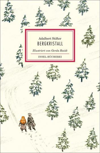 Adalbert Stifter, Gerda Raidt: Bergkristall