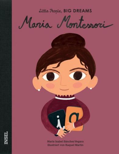 María Isabel Sánchez Vegara, Raquel Martín: Maria Montessori