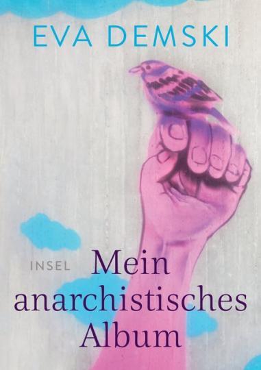 Eva Demski: Mein anarchistisches Album