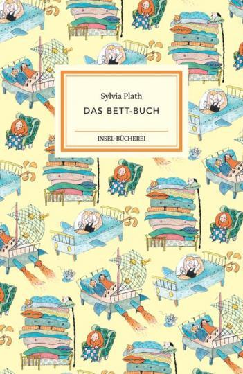 Sylvia Plath, Rotraut Susanne Berner: Das Bett-Buch