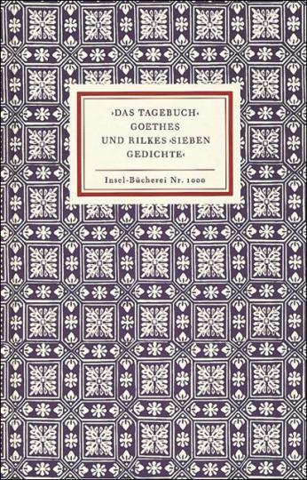 Siegfried Unseld: ›Das Tagebuch‹ Goethes und Rilkes ›Sieben Gedichte‹