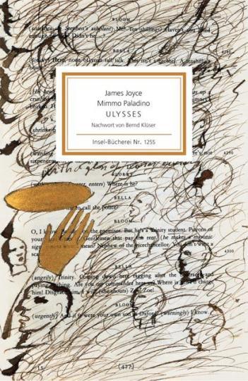 Mimmo Paladino, James Joyce, Bernd Klüser: Ulysses