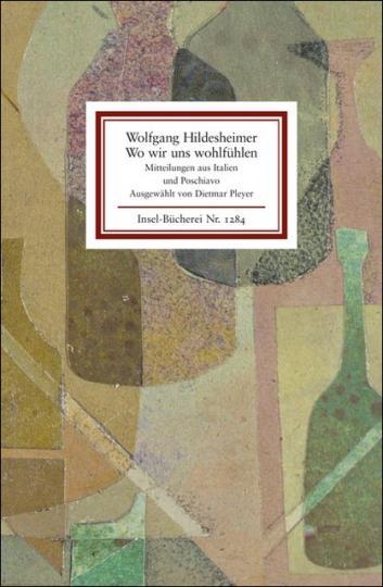 Wolfgang Hildesheimer: Wo wir uns wohlfühlen