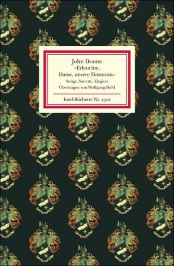 John Donne: Erleuchte, Dame, unsere Finsternis