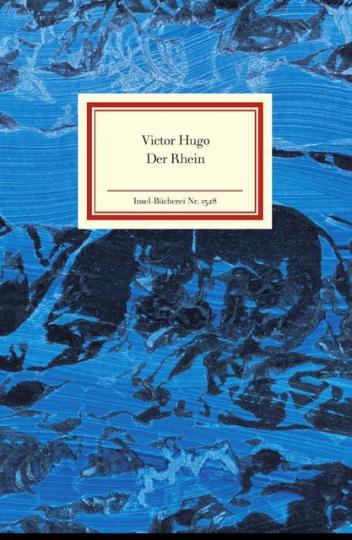 Victor Hugo: Der Rhein