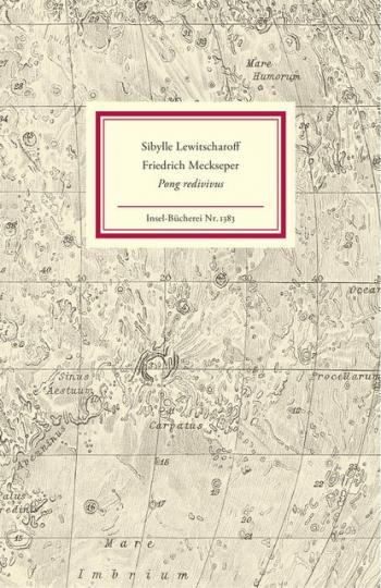 Meckseper, Friedrich, Sibylle Lewitscharoff: Pong redivivus