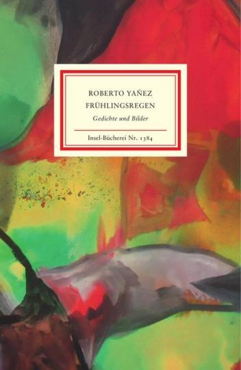 Roberto Yañez: Frühlingsregen