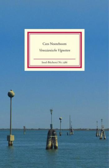 Cees Nooteboom: Venezianische Vignetten