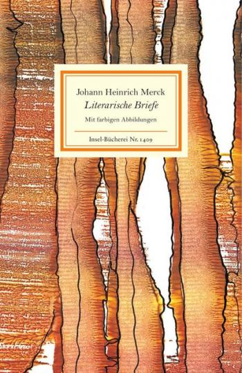 Johann Heinrich Merck, Ulrike Leuschner: Literarische Briefe