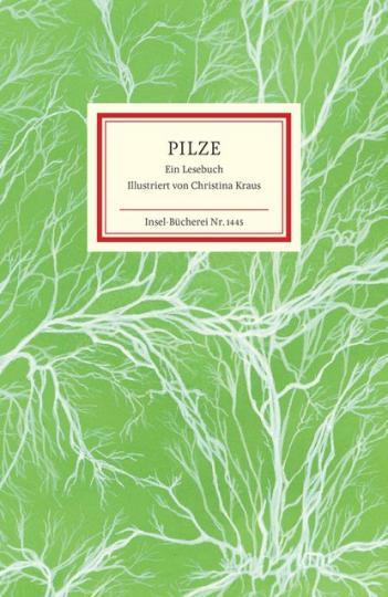 Christina Kraus, Raimund Fellinger, Matthias Reiner: Pilze