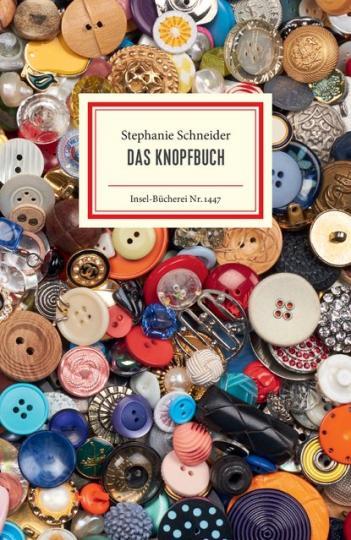 Stephanie Schneider: Das Knopfbuch