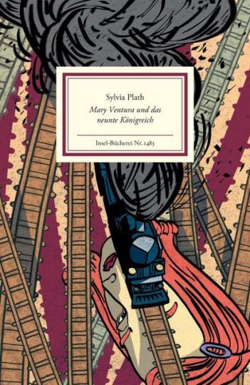 Sylvia Plath: Mary Ventura und das neunte Königreich