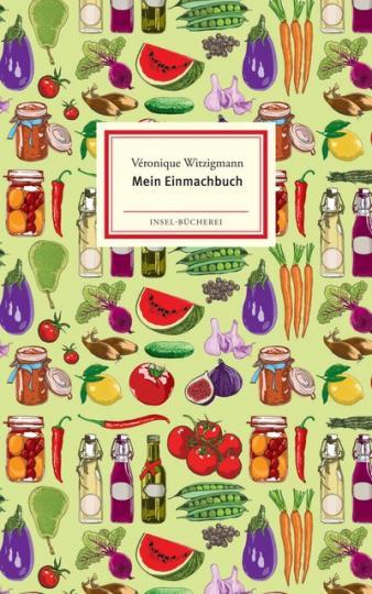 Véronique Witzigmann, Menschik, Kat: Mein Einmachbuch