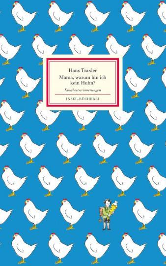 Traxler, Hans: Mama, warum bin ich kein Huhn?